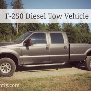 f250 Diesel Tow Vehicle
