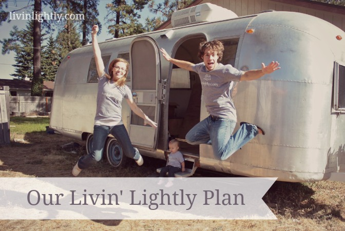 Livin' Lightly Plan: Simple Intentional Living