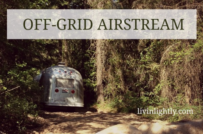 OFF-GRID AIRSTREAM: Sustainable Systems & Solutions