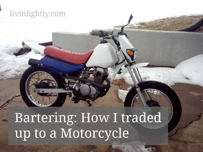 Bartering: How I traded up to a Motorcycle