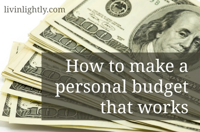 How to make a personal budget that works