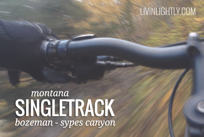MONTANA SINGLETRACK – Sypes Canyon Trail