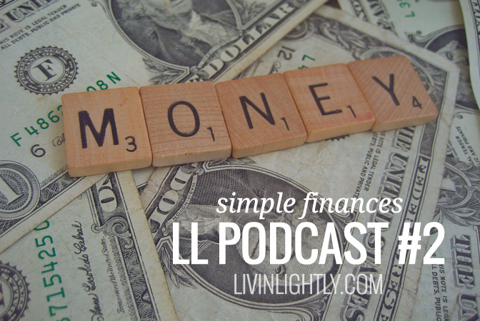 PODCAST #2: INTENTIONAL FINANCES