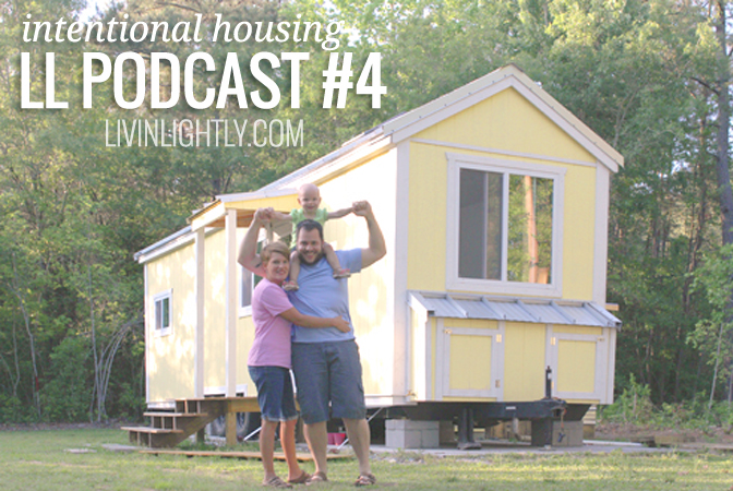 PODCAST #4 – Intentional Housing